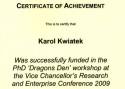 Wygrana w konkursie Dragon's Den i otrzymanie funduszy na miesięczny wyjazd do Kanady
